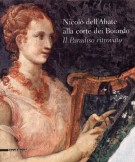 Nicolò dell'Abate alla corte dei Boiardo <span>Il Paradiso ritrovato</span>