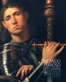 Orlando Furioso 500 anni <span>Cosa vedeva Ariosto quando chiudeva gli occhi</span>
