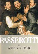 Bartolomeo Passerotti pittore <span>(1529-1592) Catalogo generale</span>