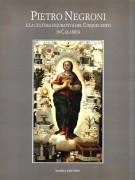 <h0>Pietro Negroni <span><i>e la cultura figurativa del Cinquecento in Calabria</i></span></h0>