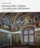 Pintoricchio a Roma La seduzione dell'antico