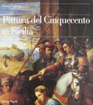 Pittura del Cinquecento in Sicilia I-La Sicilia Occidentale 1484-1557