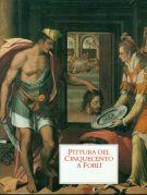 <span>La pittura a Forlì</span> Pittura del Cinquecento a Forlì <span>2 Voll</span>