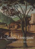 I Quattro Veneziani dell'Età dell'Oro