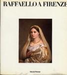 <h0>Raffaello a Firenze <span><em>Dipinti e Disegni delle Collezioni Fiorentine</em></span></h0>