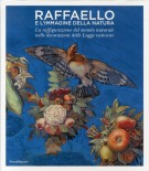 Raffaello e l'immagine della natura La raffigurazione del mondo naturale nelle decorazioni delle Logge vaticane