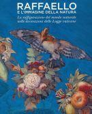 Raffaello e l'immagine della natura <span>La raffigurazione del mondo naturale nelle decorazioni delle Logge vaticane</span>