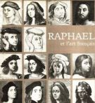 Raphael et l'art français <span>(Hommage à Raphael)</span>