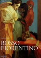 Rosso Fiorentino <span>leggiadra maniera e terribilità di cose stravaganti</span>