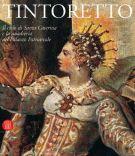 Tintoretto <span>Il ciclo di Santa Caterina e la quadreria del Palazzo Patriarcale</span>