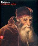 Tiziano <span>L'Ultimo Atto</Span>