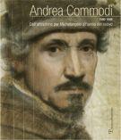 Andrea Commodi <span>Dall'attrazione per Michelangelo all'ansia del nuovo</span>