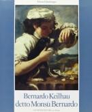 <h0>Bernardo Keilhau <span><i>detto 'Monsù Bernardo'</i></span></h0>