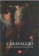 <h0>Caravaggio <span><i>per una Crocifissione di sant'Andrea</span></i></h0>