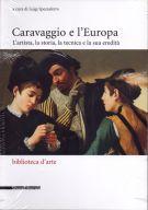 <h0>Caravaggio e l'Europa <span><i>L'artista, la storia, la tecnica e la sua eredità</i></span></h0>