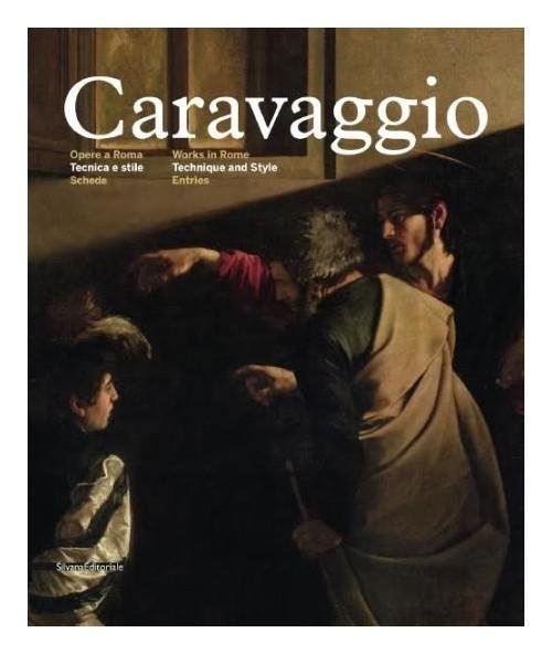 Caravaggio Opere a Roma Tecnica e stile II. Schede