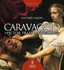 Caravaggio 'Pictor Praestantissimus'
