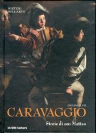 Caravaggio <span>Storie di San Matteo</span>