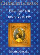 Charles Le Brun <span>First painter to King Louis XIV</span>
