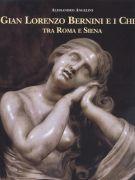 Gian Lorenzo Bernini e i Chigi <span>tra Roma e Siena</span>