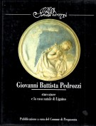 Giovanni Battista Pedrozzi <span>stuccatore e la casa natale di Ligaino</span>