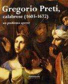 Gregorio Preti, calabrese (1603-1672) un problema aperto