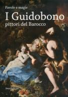 <h0><span><i>Favole e magie</i></span> I Guidobono <span><I>pittori del Barocco</I></span></h0>