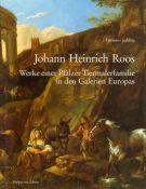 Johann Heinrich Roos <span>Werke einer Pfalzer Tiermalerfamilie in den Galerien Europas</span>