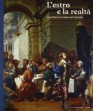 L'estro e la realtà La pittura a Crema nel Seicento