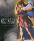 Meraviglie del Barocco nelle Marche 1. San Severino e l'Alto Maceratese