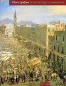 Micco Spadaro <span>Napoli ai tempi di Masaniello</span>