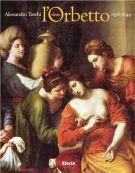 Alessandro Turchi detto l'Orbetto (1578-1649)