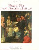 Pittura a Pisa <span>tra Manierismo e Barocco</span>