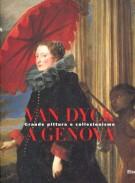 Van Dyck a Genova Grande pittura e collezionismo