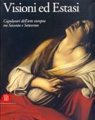 Visioni ed estasi. Capolavori dell'arte europea tra Seicento e Settecento