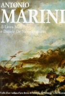 Antonio Marini pittore <span>Catalogo generale</Span> Antonio Marini painter <span>General catalogue</Span>