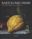 Bartolomeo Bimbi Eccentrica natura