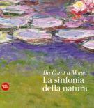 <span>Da Corot a Monet</span> La sinfonia della natura