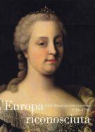 L'Europa riconosciuta <span>Anche Milano accende i suoi lumi (1706-1796)</span>