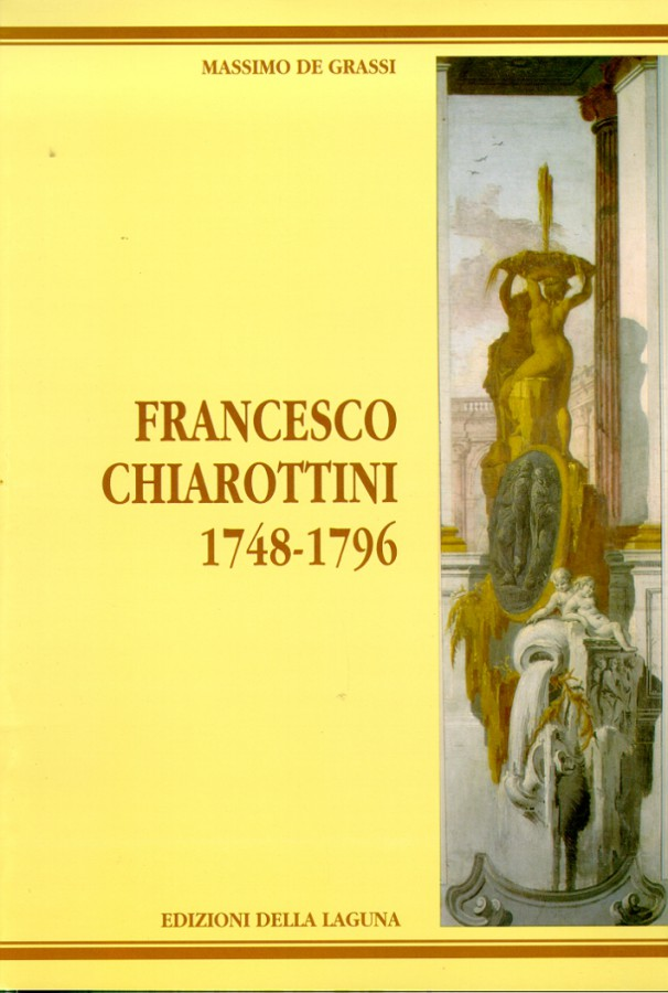 Francesco Chiarottini 1748-1796