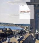 <h0>Hamilton a Napoli <span><i>Cultura, svaghi, civiltà di una grande capitale europea</i></span></h0>