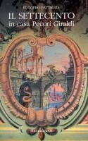 <h0>Il Settecento <span><i>in casa Pecori Giraldi</i></span></h0>