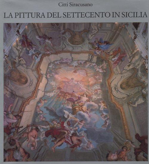 La Pittura del Settecento in Sicilia