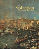 A Life of  Seduction Venice in the 1700s