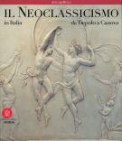 Il Neoclassicismo in Italia <span>da Tiepolo a Canova</span>