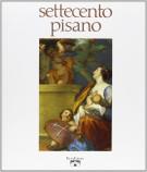 <h0>Settecento pisano <Span><em>Pittura e scultura a Pisa <span>nel secolo XVIII</em></span></h0>