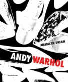 Andy Warhol <span>The American Dream</span>