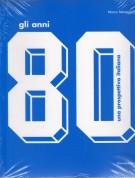 <h0>Gli anni 80 <span><em>una prospettiva italiana</em></Span></h0>