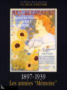 Art & Décoration: Vol. 1 <span>les années 'Mémoire' : (1897 - 1939)</span>