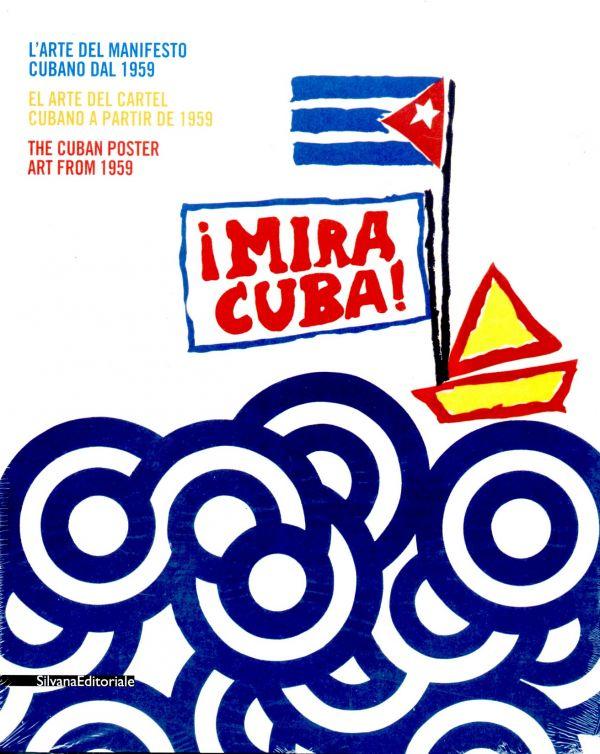¡Mira Cuba! L'arte del manifesto cubano dal 1959